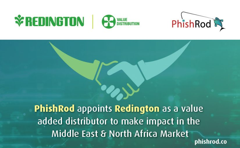 PhishRod has signed up with Redington Gulf to be its authorised distributor across Middle East and North Africa region.